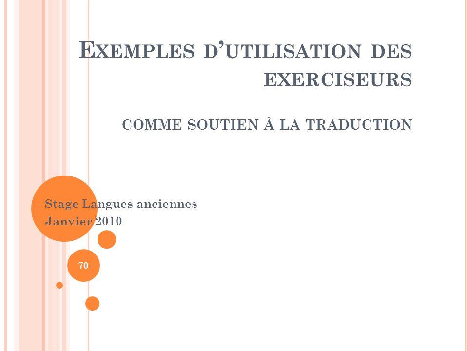 Exemples d'utilisation des exerciseurs comme soutien à la traduction