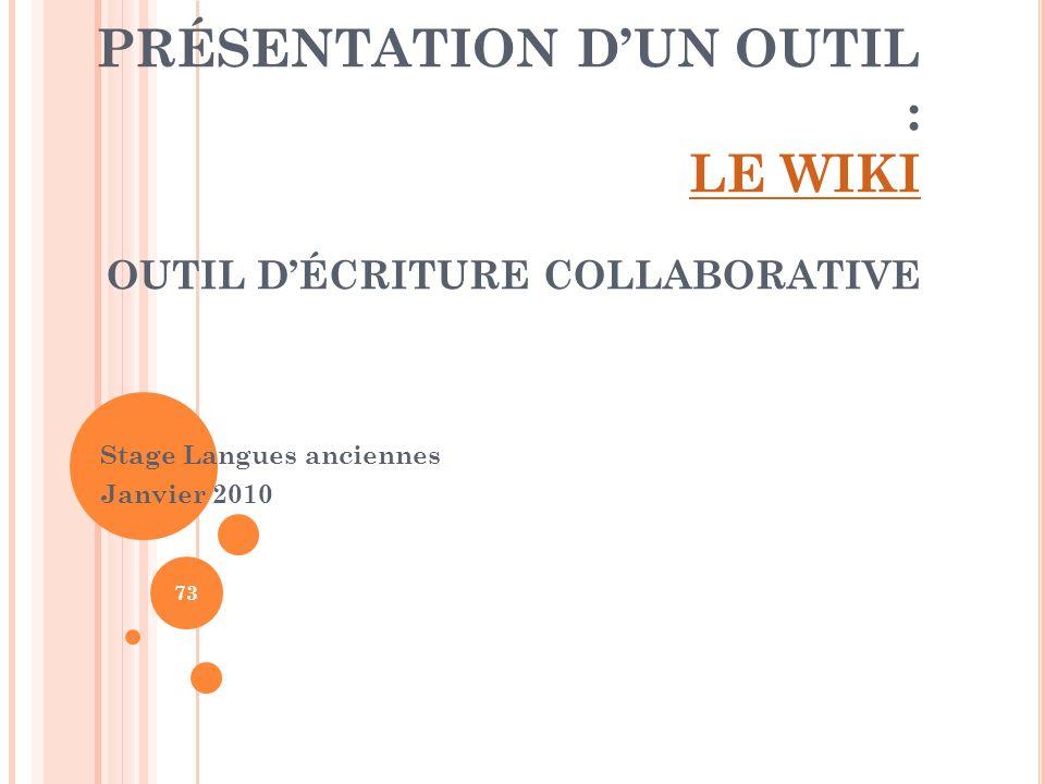 PRÉSENTATION D'UN OUTIL : LE WIKI OUTIL D'ÉCRITURE COLLABORATIVE