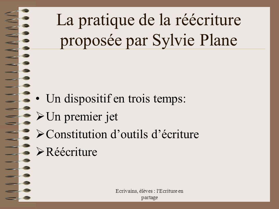 La pratique de la réécriture proposée par Sylvie Plane