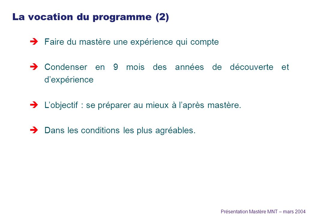 La vocation du programme (2)