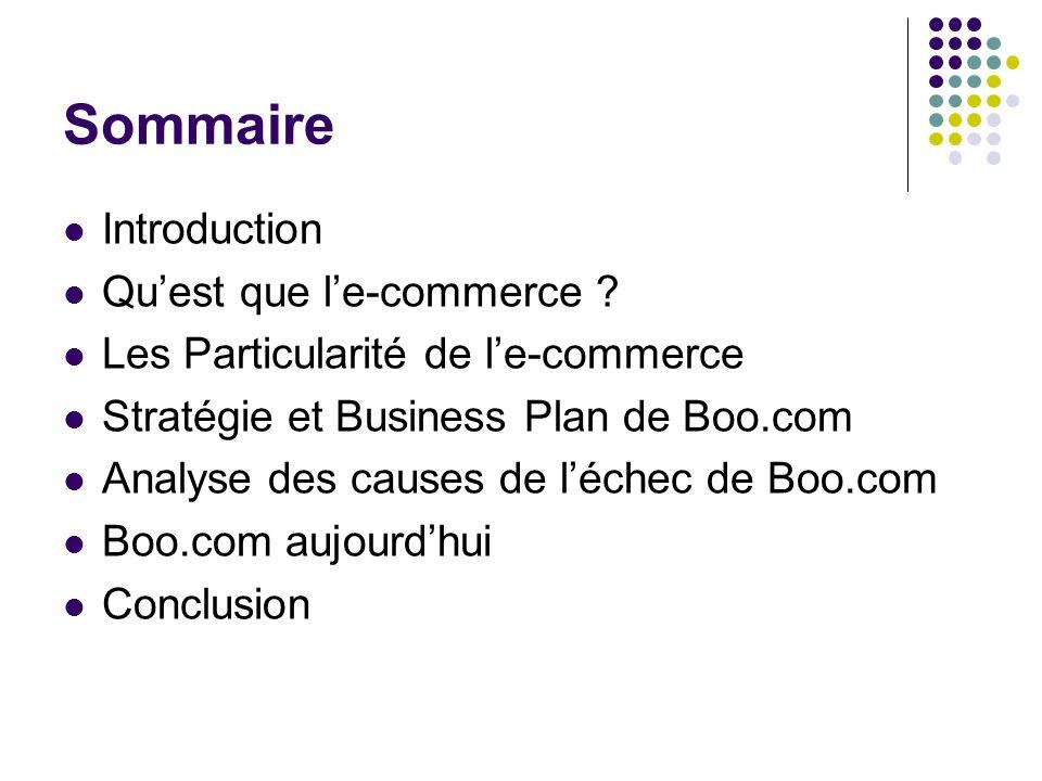 Sommaire Introduction Qu'est que l'e-commerce