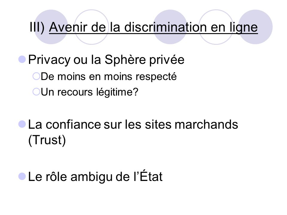 III) Avenir de la discrimination en ligne