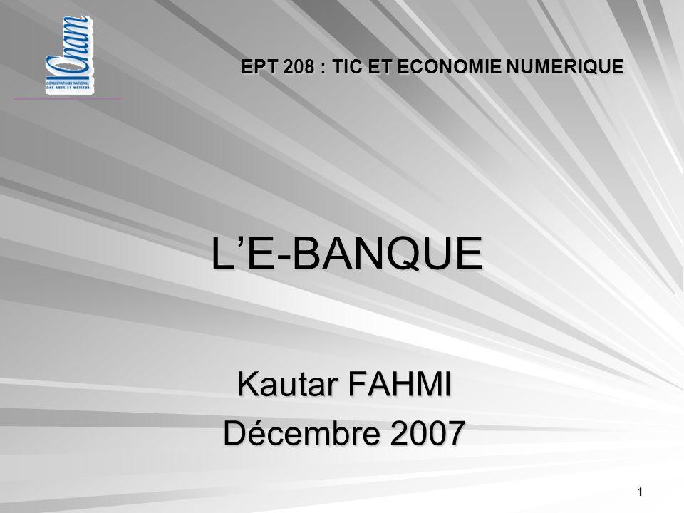 L'E-BANQUE Kautar FAHMI Décembre 2007
