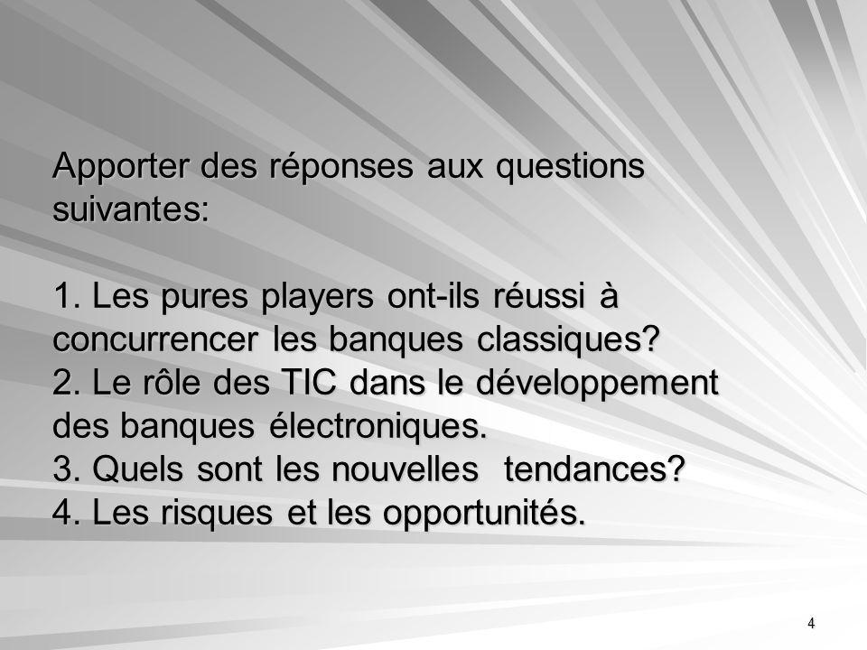 Apporter des réponses aux questions suivantes: 1
