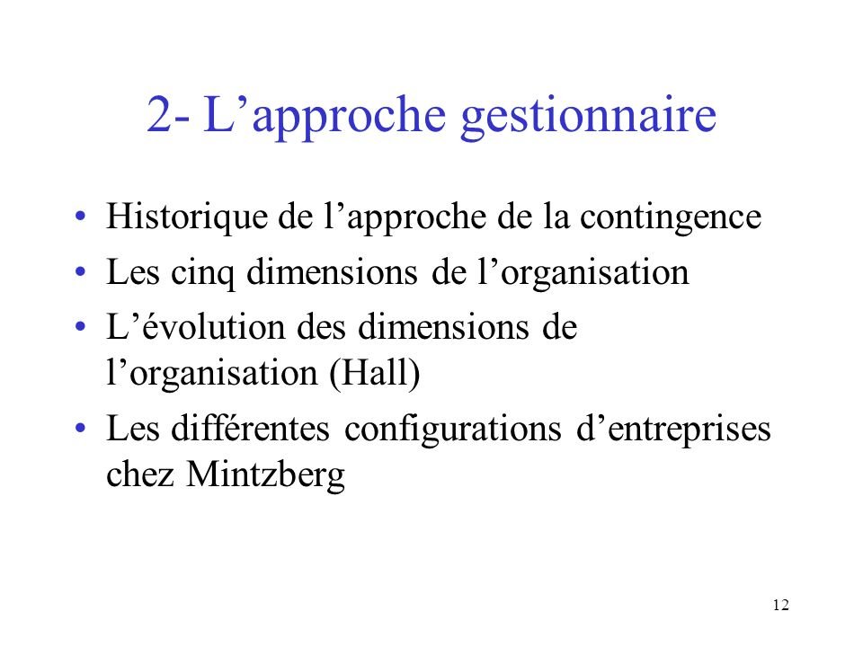 2- L'approche gestionnaire