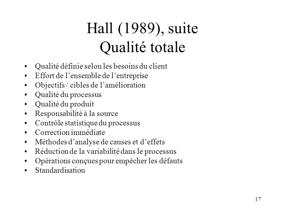 Hall (1989), suite Qualité totale