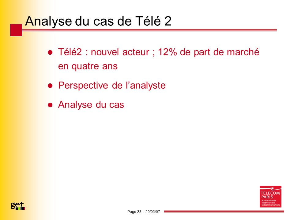 Analyse du cas de Télé 2 Télé2 : nouvel acteur ; 12% de part de marché en quatre ans. Perspective de l'analyste.