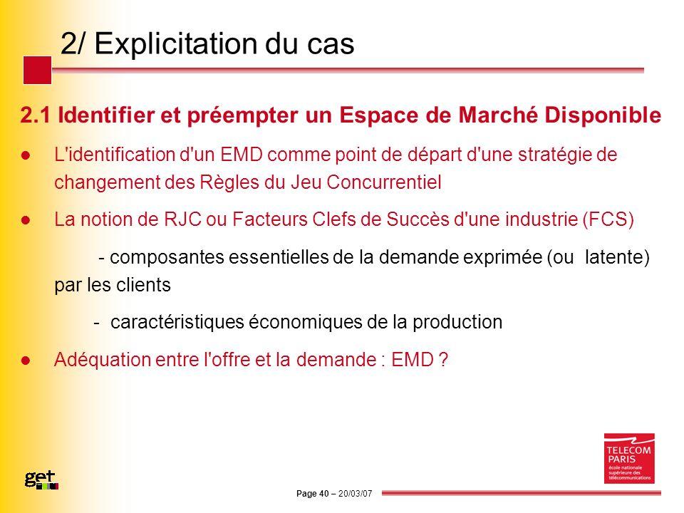 2/ Explicitation du cas 2.1 Identifier et préempter un Espace de Marché Disponible.