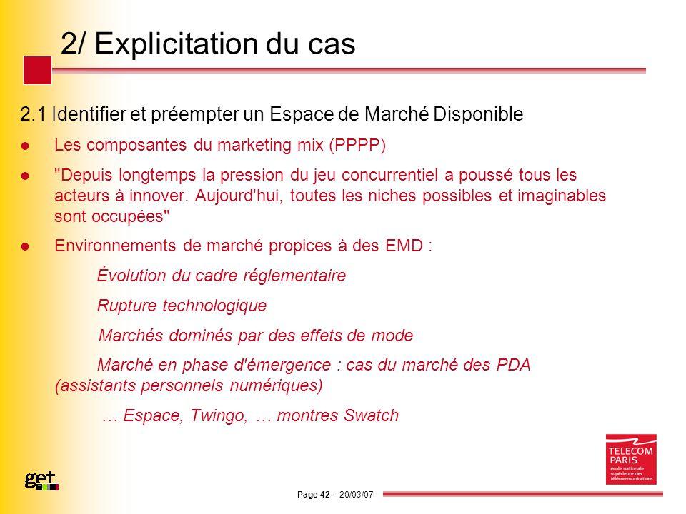 2/ Explicitation du cas 2.1 Identifier et préempter un Espace de Marché Disponible. Les composantes du marketing mix (PPPP)