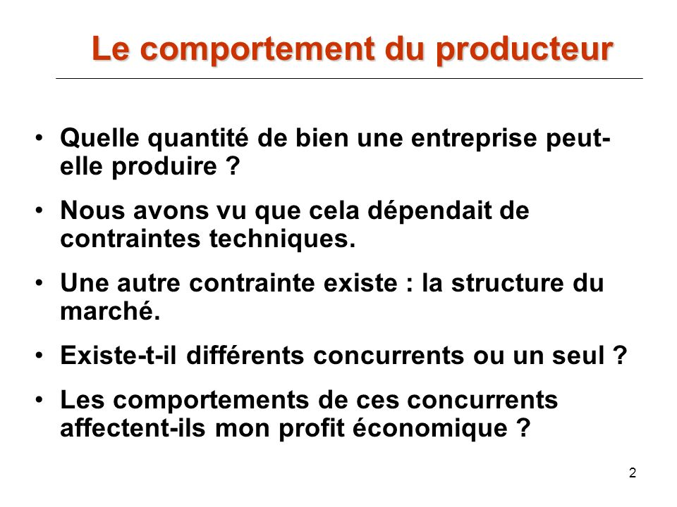 Le comportement du producteur