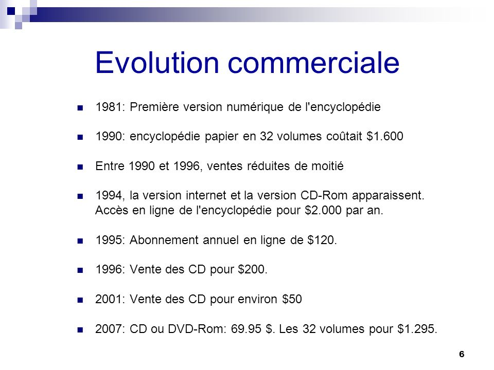 Evolution commerciale