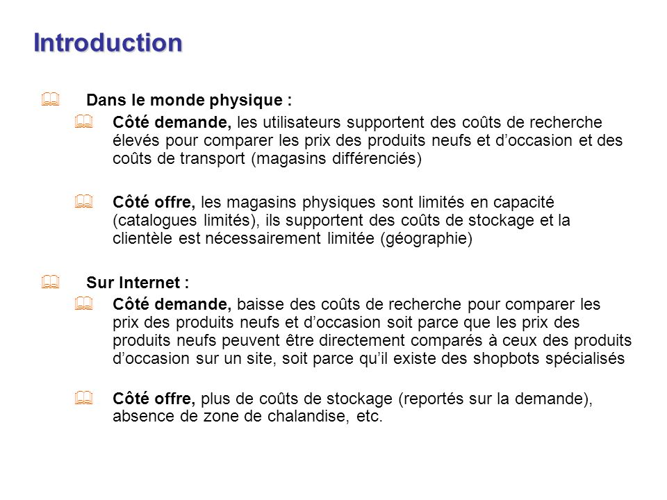 Introduction Dans le monde physique :