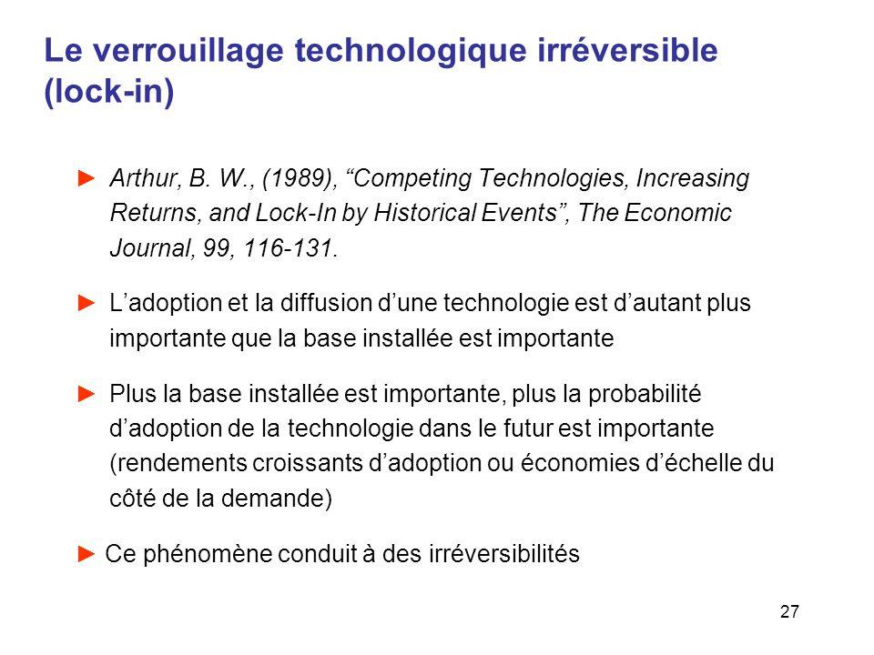 Le verrouillage technologique irréversible (lock-in)