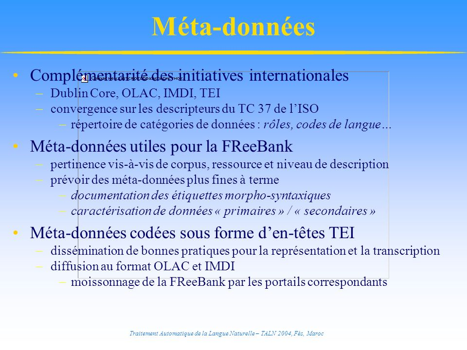 Méta-données Complémentarité des initiatives internationales