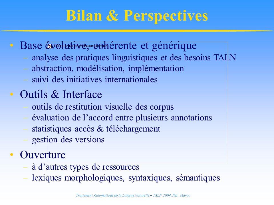 Bilan & Perspectives Base évolutive, cohérente et générique