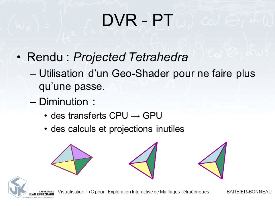 DVR - PT Rendu : Projected Tetrahedra