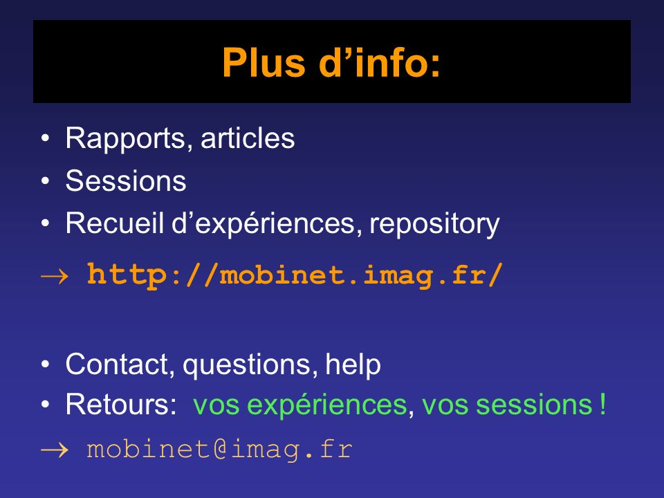 Plus d'info: Rapports, articles Sessions