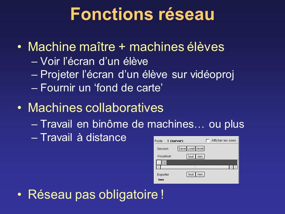 Fonctions réseau Machine maître + machines élèves