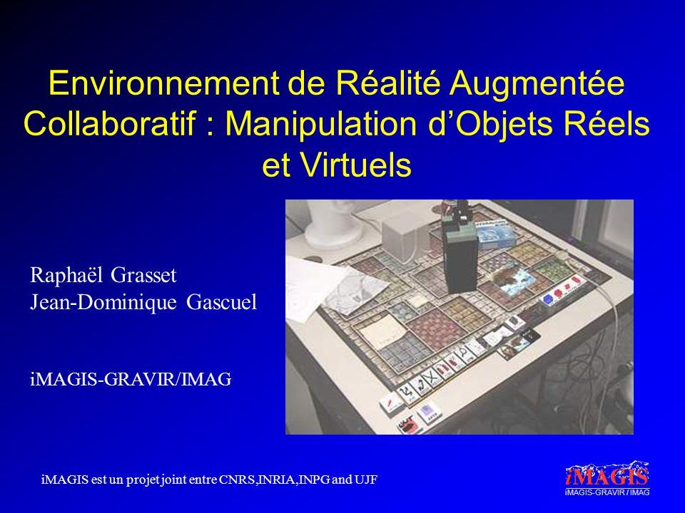 Environnement de Réalité Augmentée Collaboratif : Manipulation d'Objets Réels et Virtuels