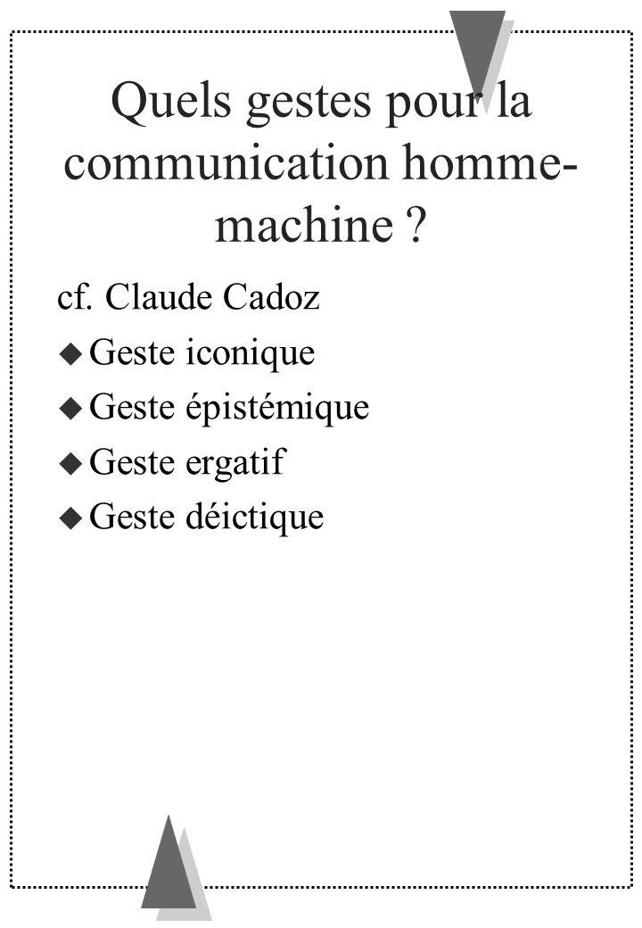 Quels gestes pour la communication homme-machine