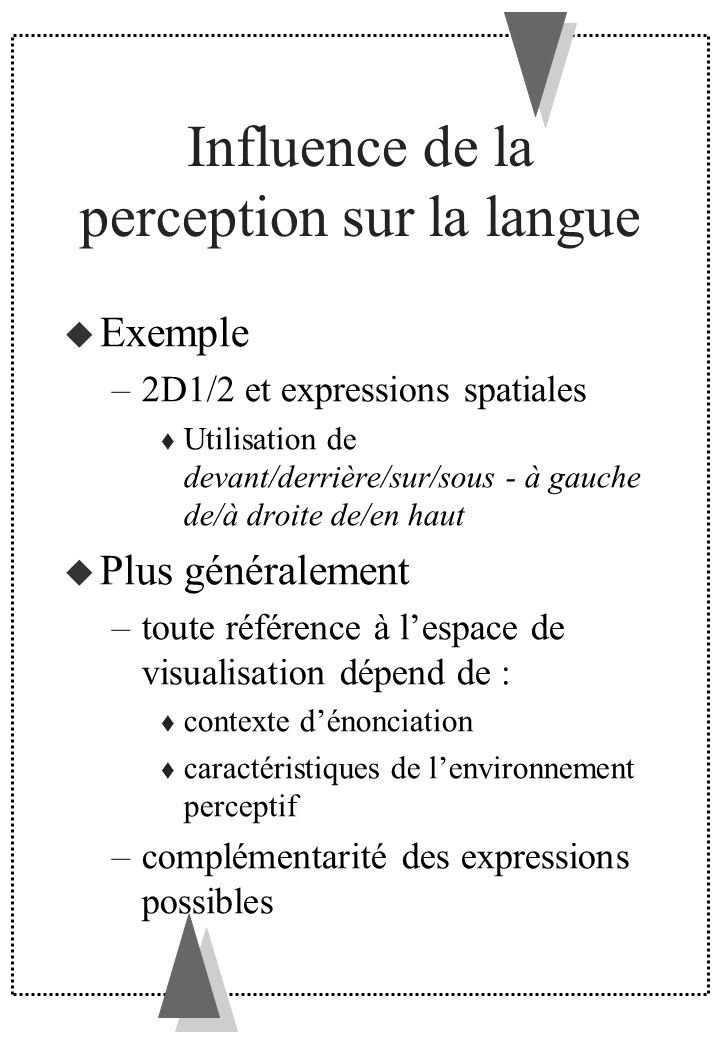 Influence de la perception sur la langue