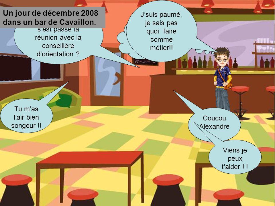 Un jour de décembre 2008 dans un bar de Cavaillon.
