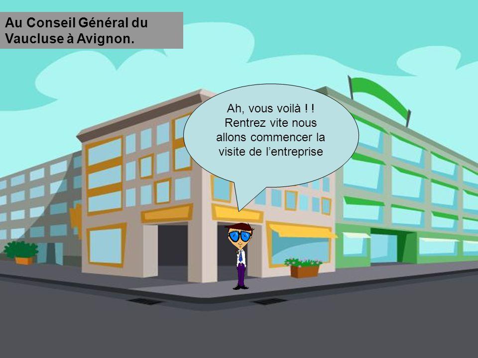 Au Conseil Général du Vaucluse à Avignon.