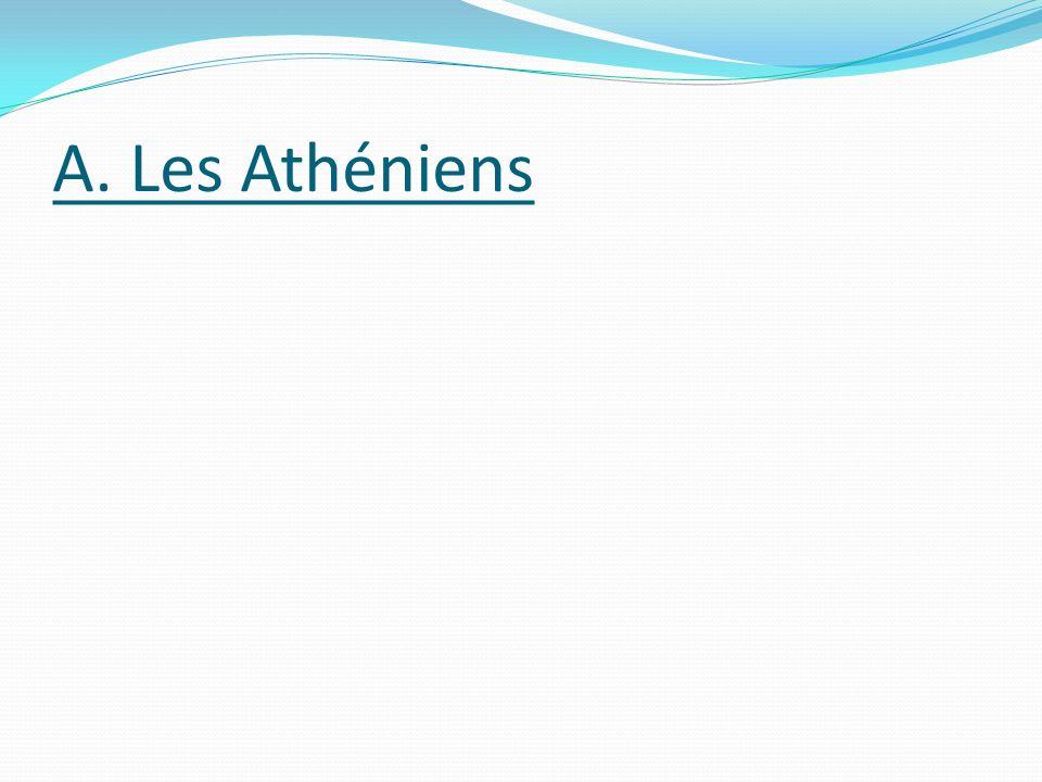 A. Les Athéniens