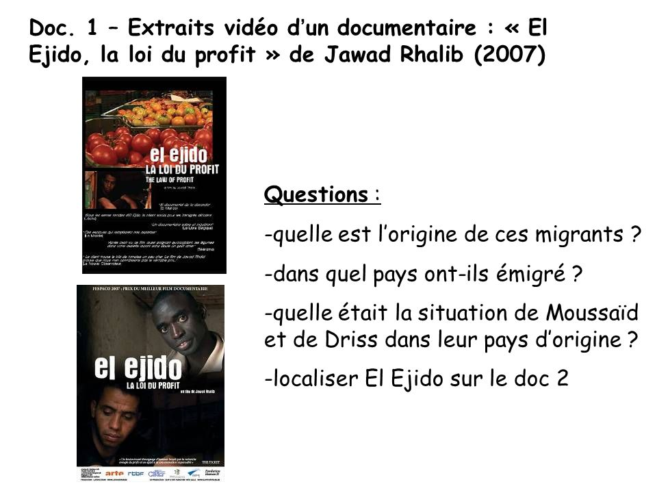 Doc. 1 – Extraits vidéo d'un documentaire : « El Ejido, la loi du profit » de Jawad Rhalib (2007)