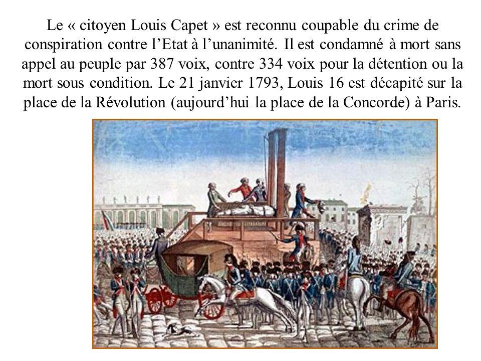 Le « citoyen Louis Capet » est reconnu coupable du crime de conspiration contre l'Etat à l'unanimité.