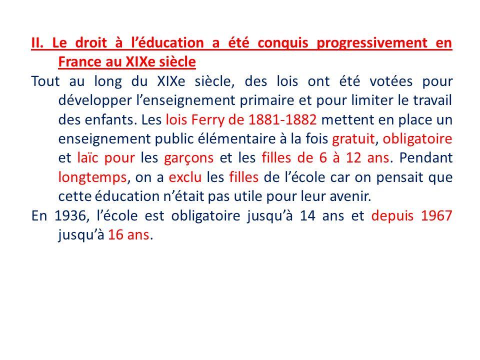 II. Le droit à l'éducation a été conquis progressivement en France au XIXe siècle