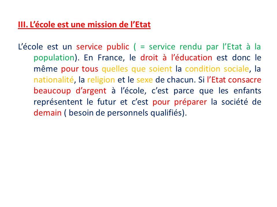 III. L'école est une mission de l'Etat
