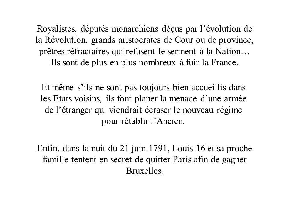 Royalistes, députés monarchiens déçus par l'évolution de la Révolution, grands aristocrates de Cour ou de province, prêtres réfractaires qui refusent le serment à la Nation… Ils sont de plus en plus nombreux à fuir la France.