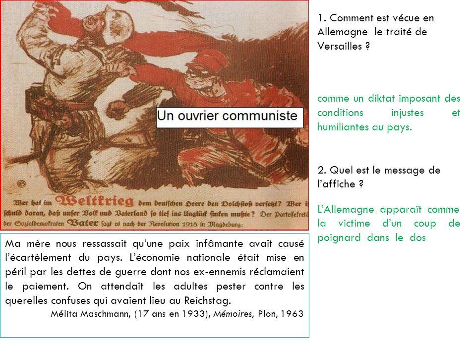 1. Comment est vécue en Allemagne le traité de Versailles