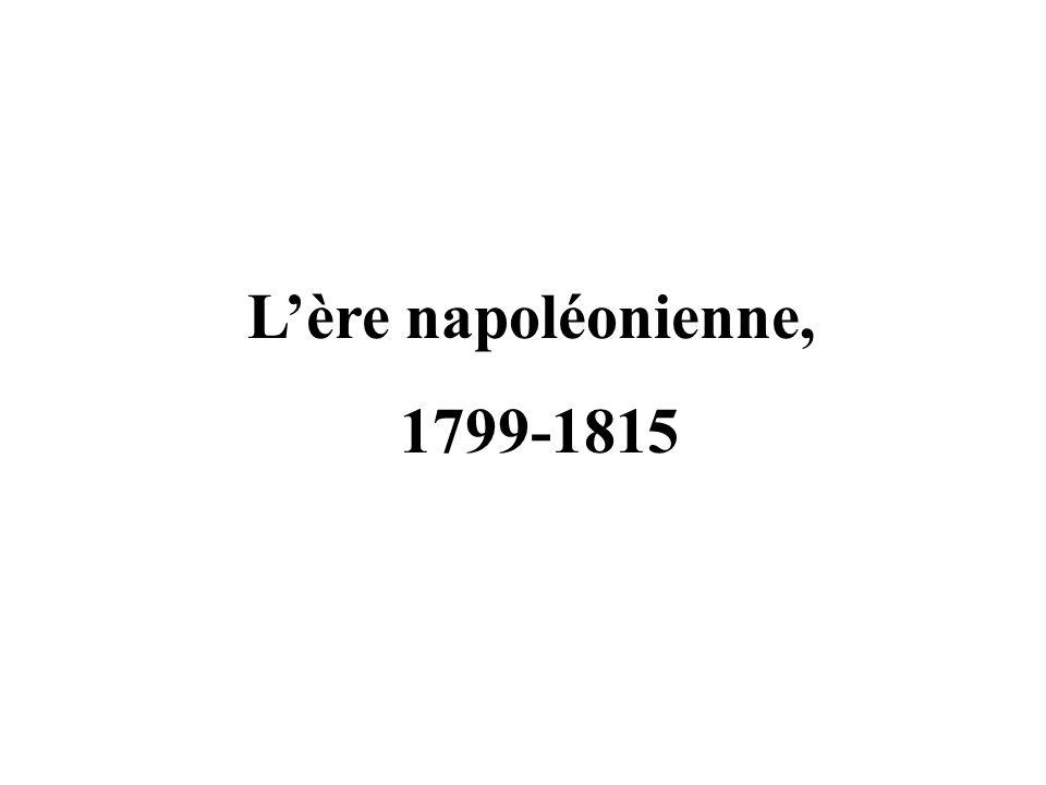 L'ère napoléonienne, 1799-1815