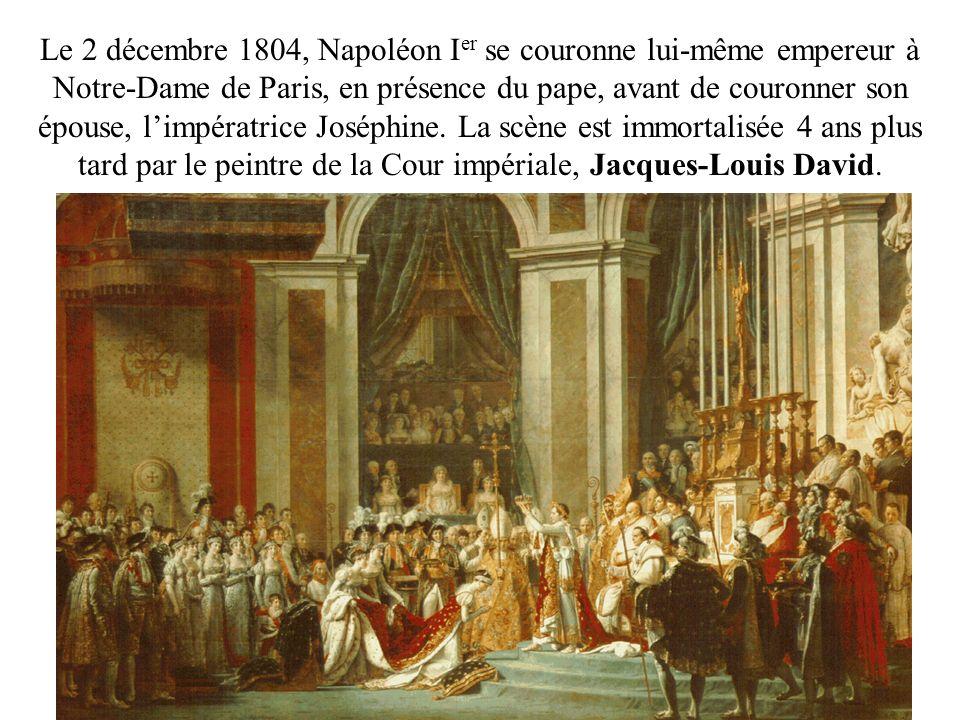 Le 2 décembre 1804, Napoléon Ier se couronne lui-même empereur à Notre-Dame de Paris, en présence du pape, avant de couronner son épouse, l'impératrice Joséphine.