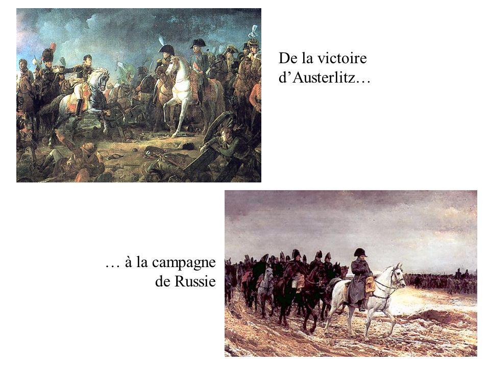 De la victoire d'Austerlitz…