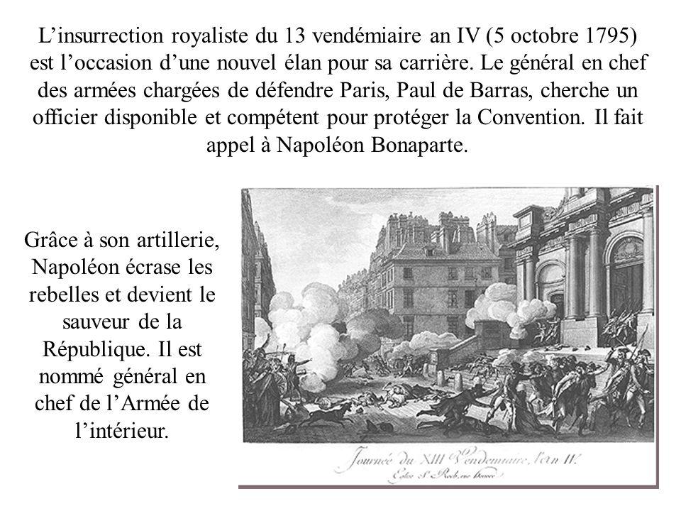 L'insurrection royaliste du 13 vendémiaire an IV (5 octobre 1795) est l'occasion d'une nouvel élan pour sa carrière. Le général en chef des armées chargées de défendre Paris, Paul de Barras, cherche un officier disponible et compétent pour protéger la Convention. Il fait appel à Napoléon Bonaparte.
