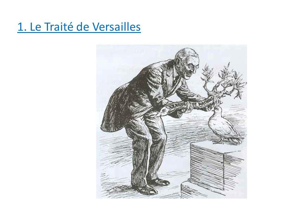 1. Le Traité de Versailles
