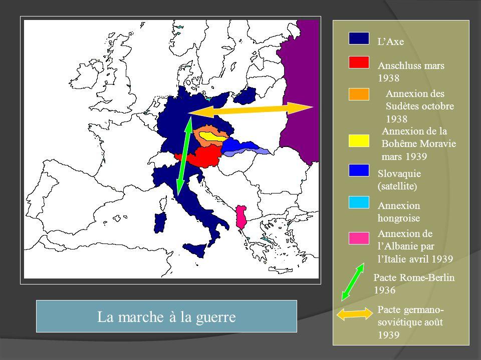 La marche à la guerre L'Axe Anschluss mars 1938
