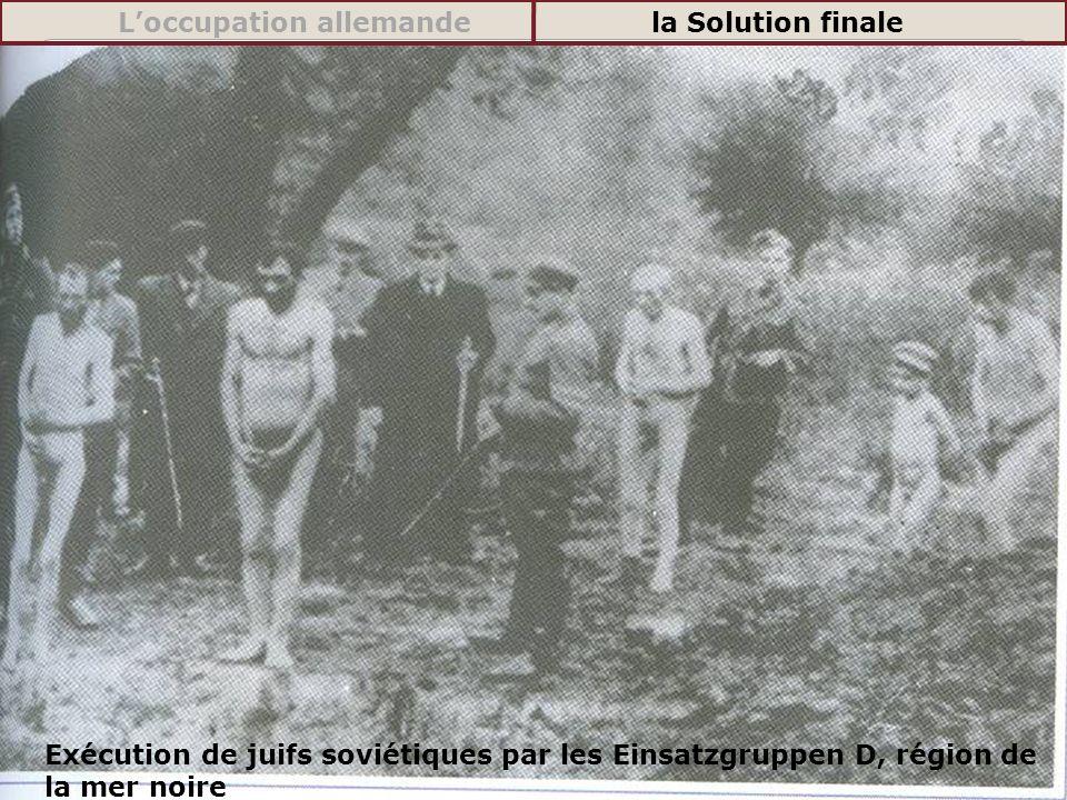 L'occupation allemande la Solution finale
