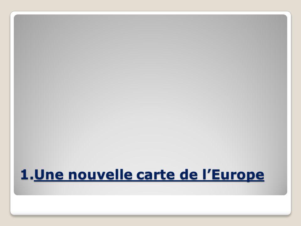 Une nouvelle carte de l'Europe