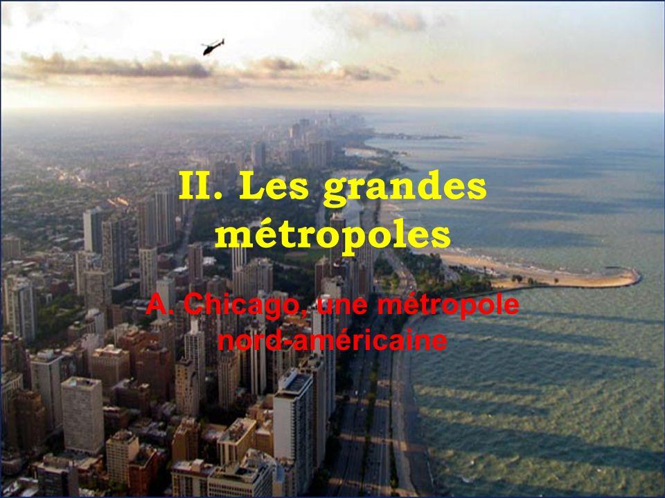 II. Les grandes métropoles