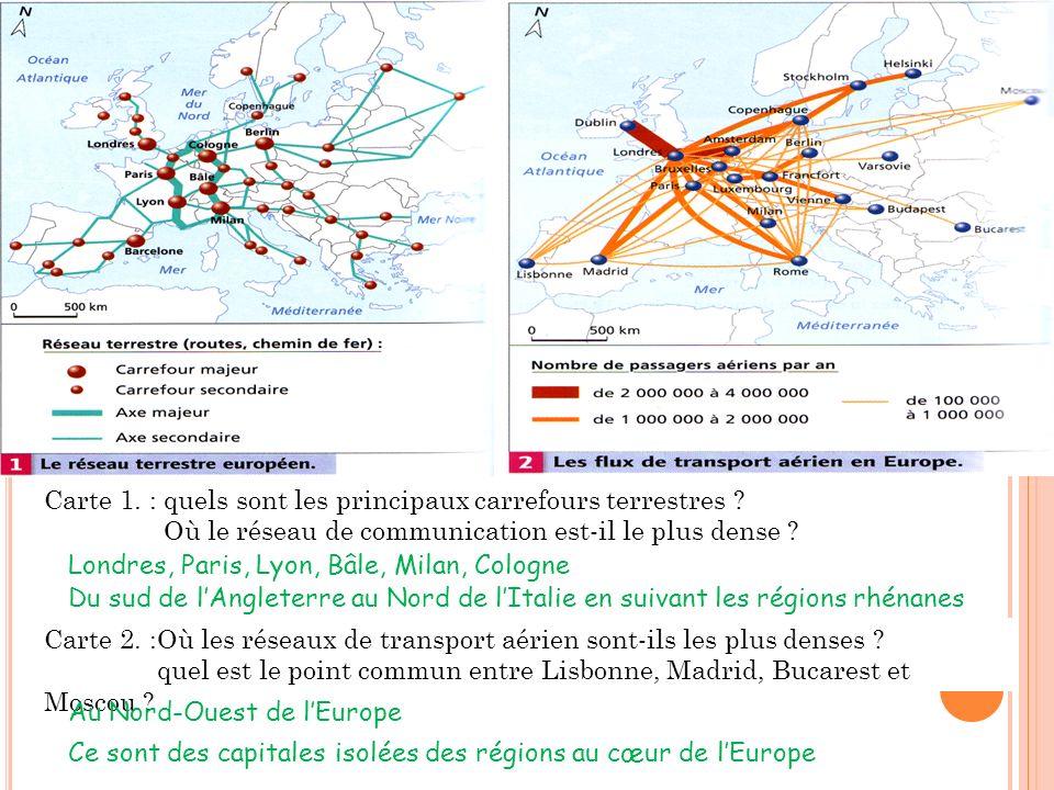 Carte 1. : quels sont les principaux carrefours terrestres