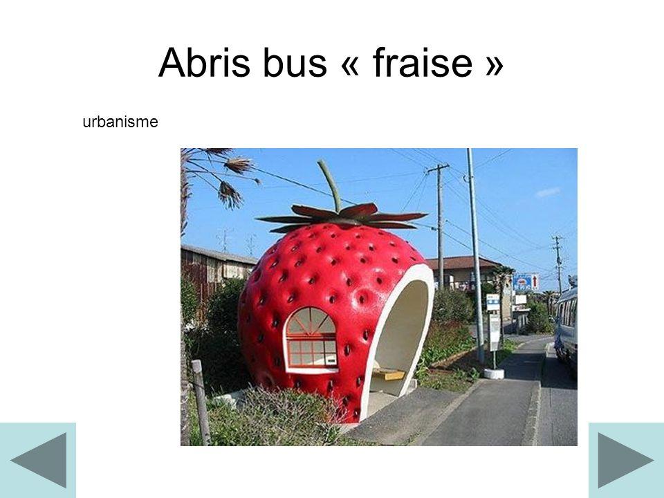 Abris bus « fraise » urbanisme