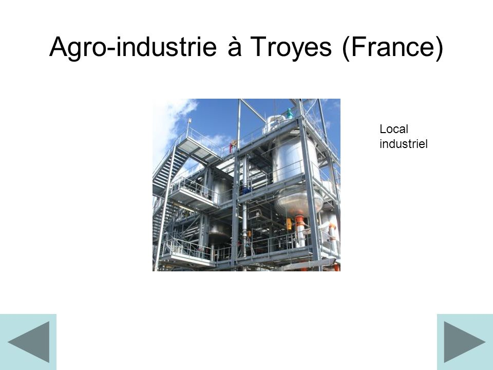 Agro-industrie à Troyes (France)