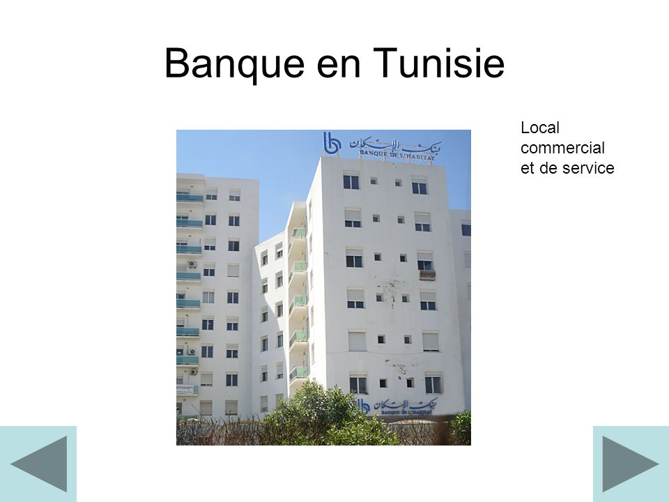 Banque en Tunisie Local commercial et de service