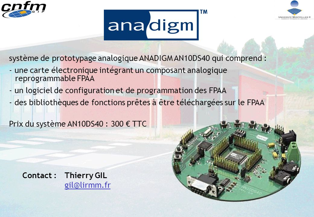 système de prototypage analogique ANADIGM AN10DS40 qui comprend :