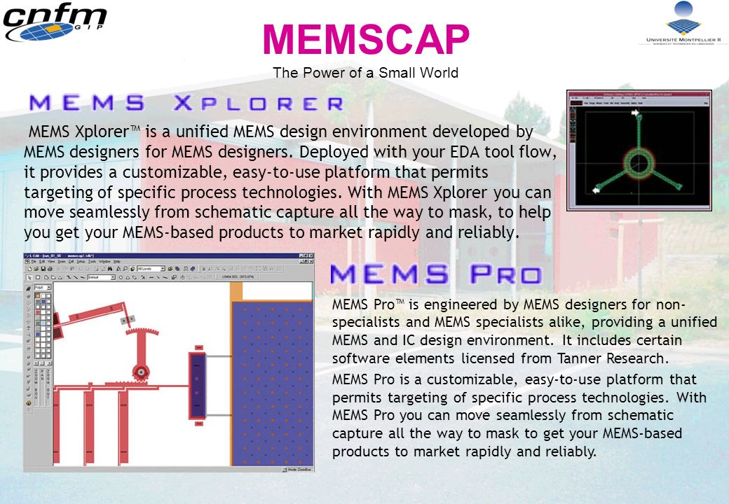MEMSCAP The Power of a Small World