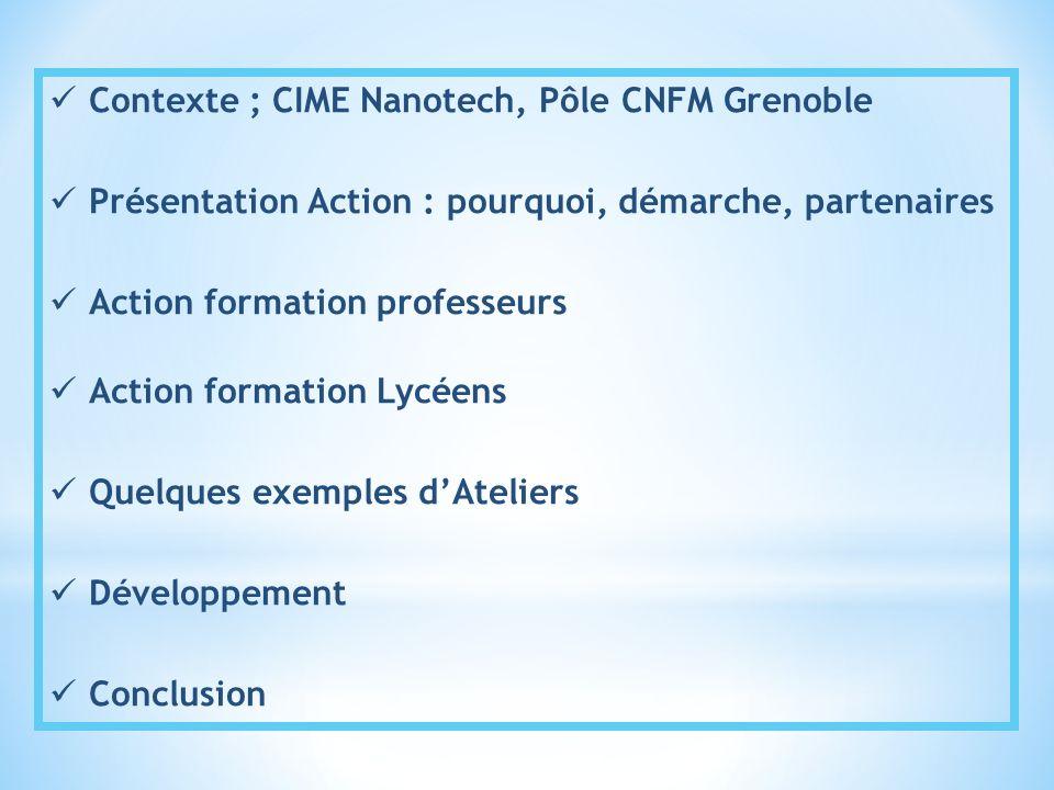 Contexte ; CIME Nanotech, Pôle CNFM Grenoble